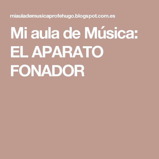 Mi aula de Música: EL APARATO FONADOR