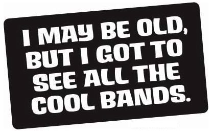 let's see some of them...KISS, Motley Crue, Whitesnake, AC/DC, Def Leppard, Cinderella,...