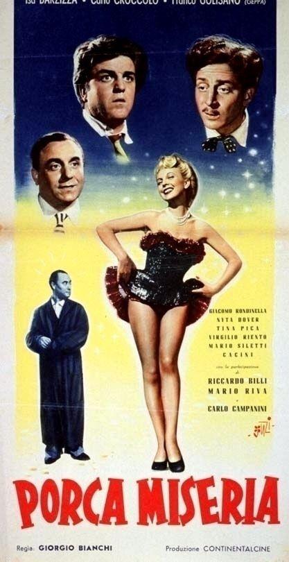 "Giorgio Bianchi's comedy ""Porca miseria"" (Italian title: ""Holy cow!""; 1951), starring Isa Barzizza."
