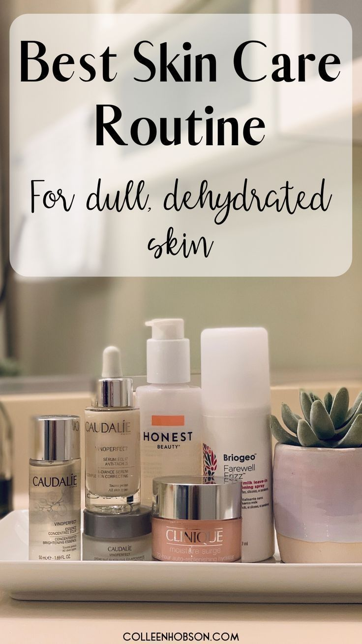 Best Skin Care Products For Dry Dull Skin This Winter Care Dry Dryskincaremakeup Dull Dull Skin Skin Care Routine Dry Skincare