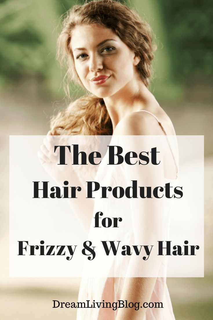 Best Frizzy Wavy Hair Products