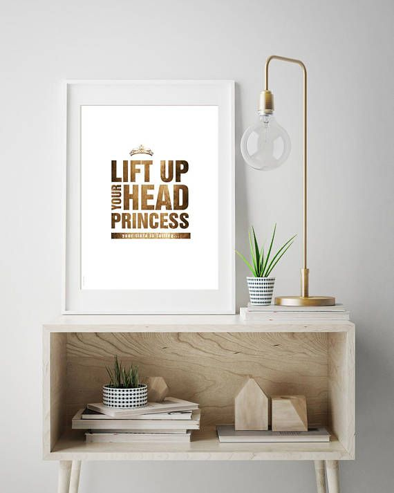 Lift up your head Princess  print