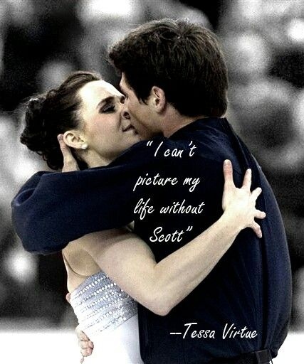 I can't picture y life without Scott, Tessa Virtue