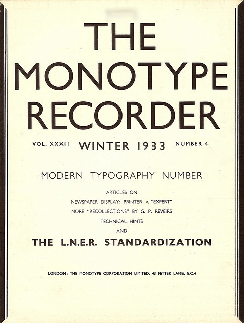 The Monotype Recorder - Modern Typography number (including LNER Gill Sans use) - Winter 1933 by mikeyashworth, via Flickr