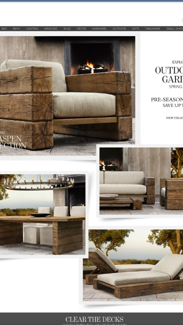 Outdoor furniture from restoration hardware, but I have a handy hubby that I may…
