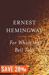 For Whom the Bell Tolls Book by Ernest Hemingway | Trade Paperback | chapters.indigo.ca