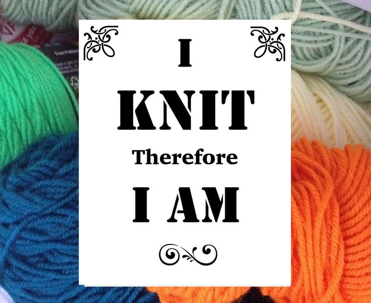 I Knit Therefore I Am Digital Download Knitting quote, Printable poster,  digital print, quote art, funny quote, yarn by BeautifulLifeWords on Etsy