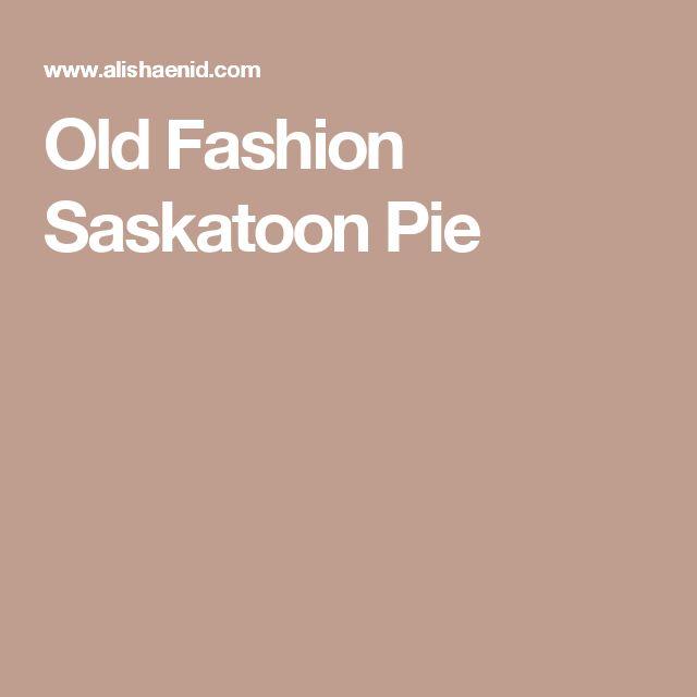 Old Fashion Saskatoon Pie