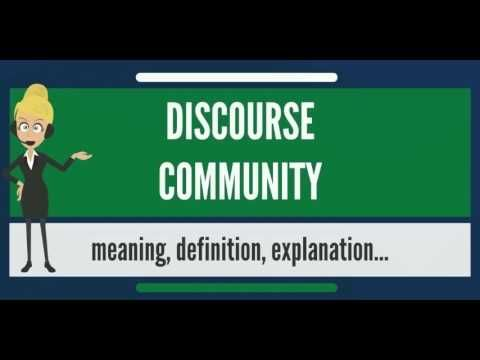 (2) What is DISCOURSE COMMUNITY? What does DISCOURSE COMMUNITY mean? DISCOURSE COMMUNITY meaning - YouTube