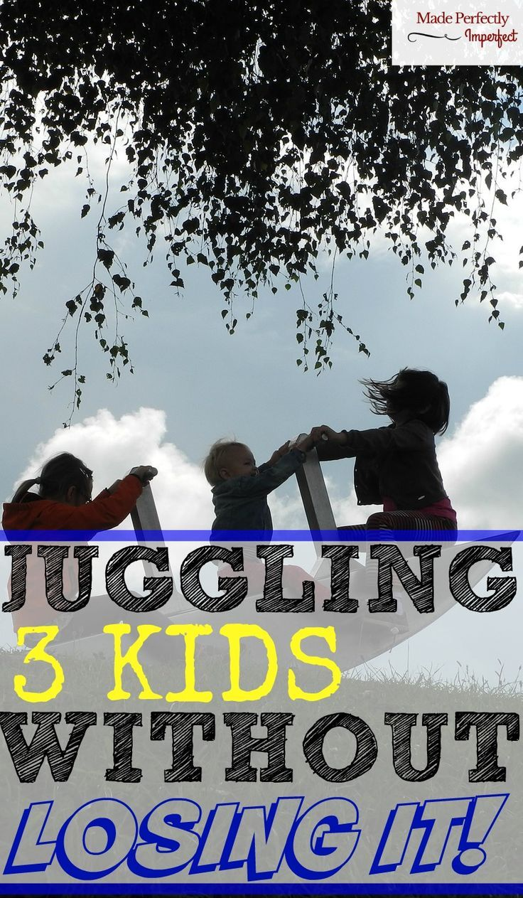 Wow, you have your hands full! How I juggle Three kids without losing it, and you can too! How to cope with more than one child.