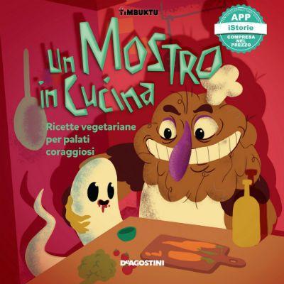 Un mostro in cucina: un libro di ricette per bambini