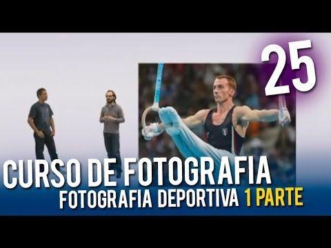 Curso de fotografia | 25 Fotografia Deportiva 1 Parte - YouTube