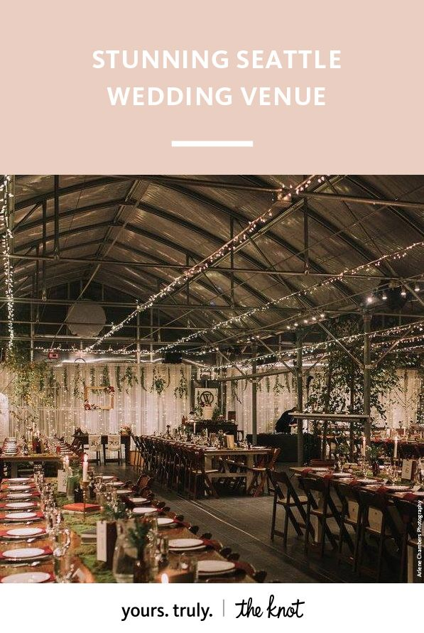 unique wedding venues northern new jersey%0A This Seattle venue has a unique greenhouse ballroom decorated with gorgeous  natural elements