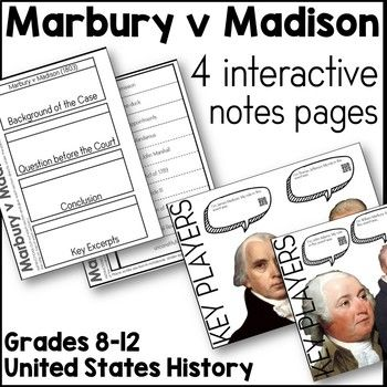 This resource includes 4 interactive notes pages for the landmark Supreme Court Case Marbury v Madison. Links and QR Codes linking to supplemental resources included. This resource is appropriate for a middle or high school-level Civics, Government, or