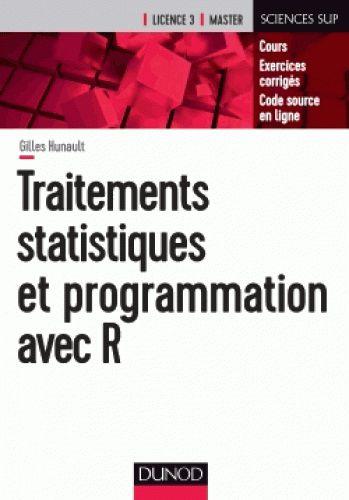 Traitements statistiques et programmation avec R/Gilles  Hunault, 2017 http://bu.univ-angers.fr/rechercher/description?notice=000886942