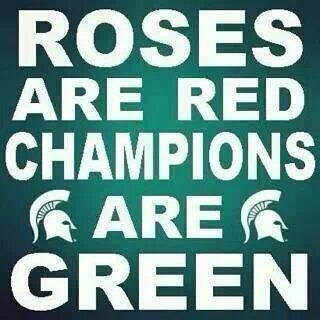 Roses are red, champions are green! #msu #michiganstate