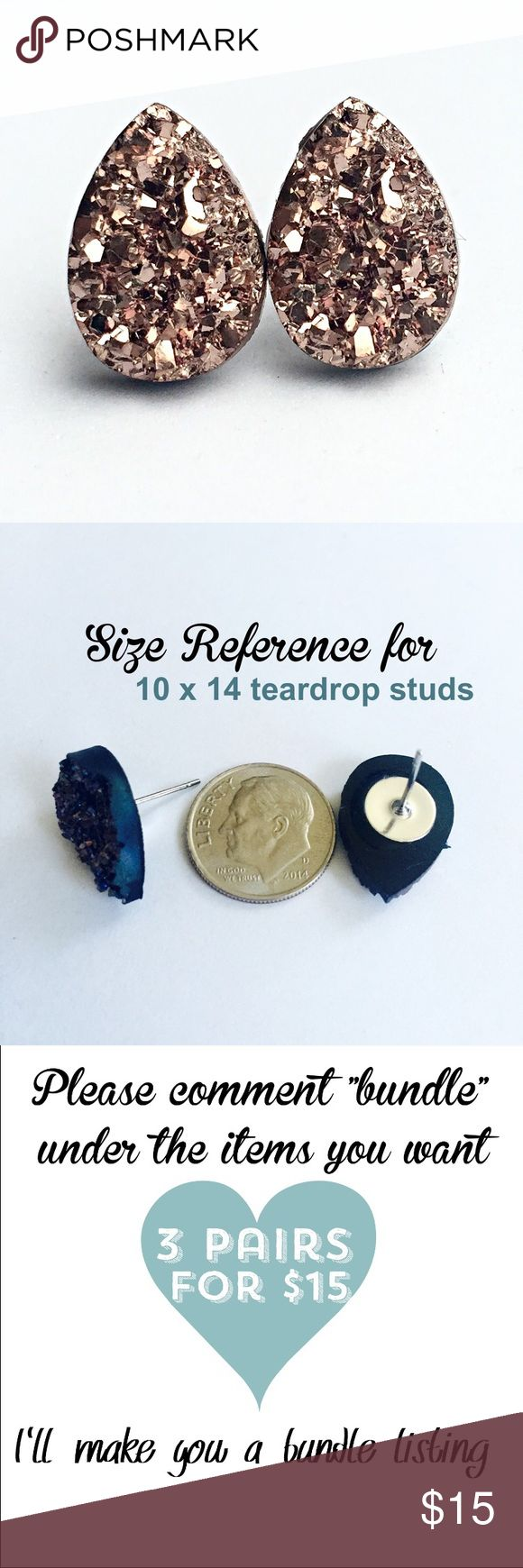 3 for 15 rose gold Druzy style teardrop studs New! Handmade by me 10x14mm acrylic faux druzy teardrop bead on silver tone posts. Silver backings. Lead & nickel free. PRICE FIRM if purchasing 1 pair($8). No trades.  ➡️TO GET 3 FOR 15 deal⬅️ ✅Click Add to Bundle under any 3 items (marked 3 for 15) ✅Make offer for $15 ✅I'll accept your offer ✅ Additional items $5 each so 4 pairs=$20, 5 pairs=$25, etc. If you need help, let me know  Jewelry Earrings