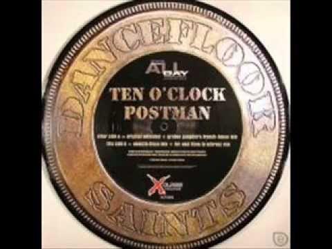 Dancefloor Saints - Ten O Clock Postman