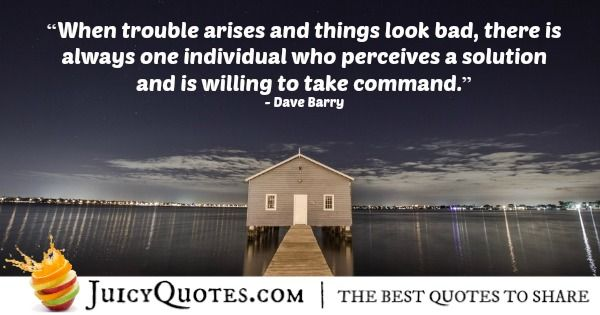 Quote About Leadership - Dave Barry