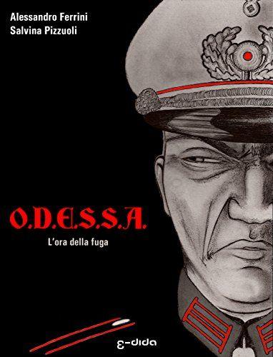 O.D.E.S.S.A.: L'ora della fuga di Alessandro Ferrini https://www.amazon.it/dp/B0184PNMCK/ref=cm_sw_r_pi_dp_6j-wxb4JYAVAZ