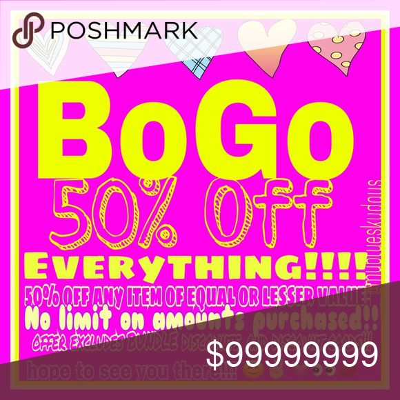 Bogo Sale!!!! By one get one for 50% off!! No limit to how much you can purchase!! Exclusions, BUNDLE discounts, and discount cards!! No Mac!! No offers...No low balling!! If you have a question and your buying several items, then by all means ask away!! I'll be open and making considerations!! Thanks!!😊✌🏼️💗 @myblueskydays Other