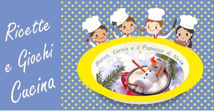 La cucina giocattolo: un gioco imitativo in cui coinvolgere i bambini a partire dai 2 anni in su che unisce. Ricetta di natale pupazzo di neve