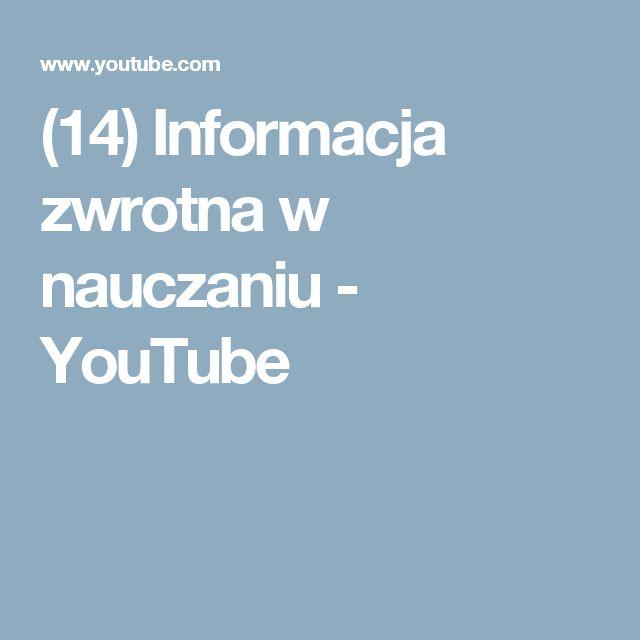 (14) Informacja zwrotna w nauczaniu - YouTube