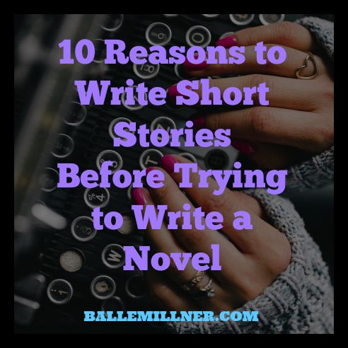 """""""A short story is a love affair, a novel is a marriage. A short story is a photograph; a novel is a film.""""― Lorrie Moore Here are ten reasons why writers should create short stories before finishing an entire book: ..."""