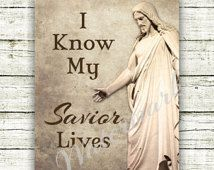 Primary Christmas Gift? Modge Podge onto a board with a ribbon to hang! I Know My Savior Lives - Primary 2015 Theme - Digital Art Print - Includes 5 sizes - 4x6, 5x7, 8x10, 11x14, 16x20 - INSTANT DOWNLOAD