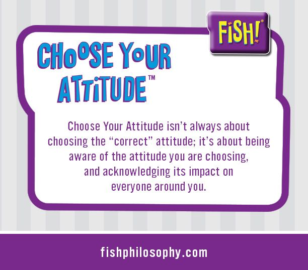 15 best choose your attitude images on pinterest for The fish philosophy
