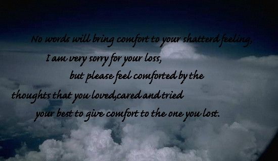 Sorry For Your Loss Quotes Magnificent Inspirational Condolence Beauteous Sorry For Your Loss Quotes