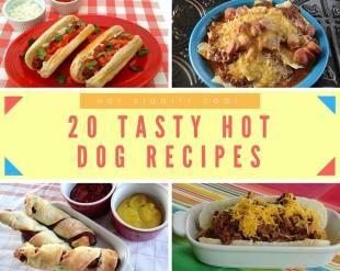 20 Tasty Hot Dog Recipes
