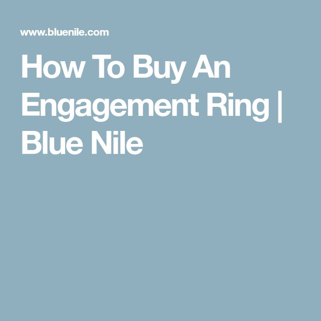 How To Buy An Engagement Ring   Blue Nile