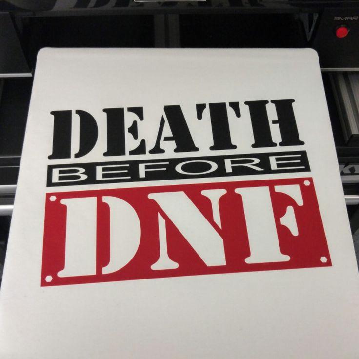 Death before DNF tshirt!