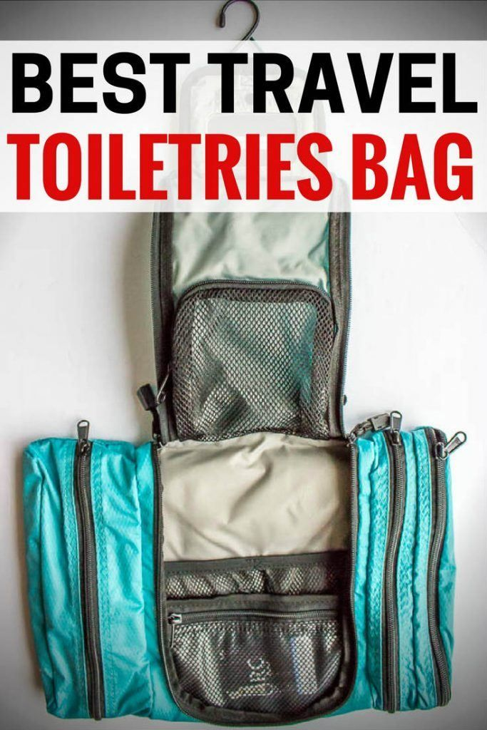 The Best Travel Toiletry Bag Which One Is Perfect For You
