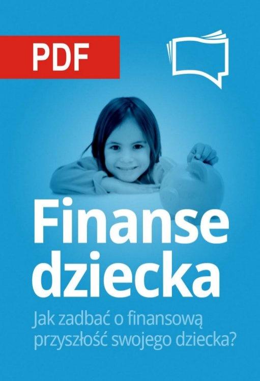Finanse Dziecka / Andrzej Fesnak   Jak świadomie zadbać o finansową przyszłość swojego dziecka?