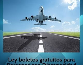 Derechos de las Personas con Discapacidad: Pedido al Presidente de la Nación Ingeniero Mauricio Macri - Ley de boletos en avion gratuitos para personas con discapacidad