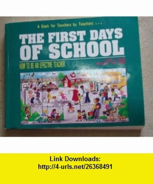 The First Days of School  How to Be an Effective Teacher (9780962936005) Harry K. Wong, Rosemary Tripi Wong , ISBN-10: 0962936006  , ISBN-13: 978-0962936005 ,  , tutorials , pdf , ebook , torrent , downloads , rapidshare , filesonic , hotfile , megaupload , fileserve