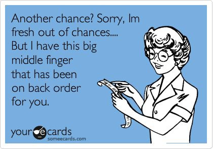.: Laughing, Middle Fingers, Quotes, Funny, Second Chances, Humor, Things, Ecards, Funnies Stuff