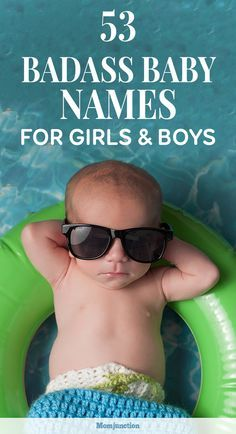 53 Badass Baby Names For Girls And Boys