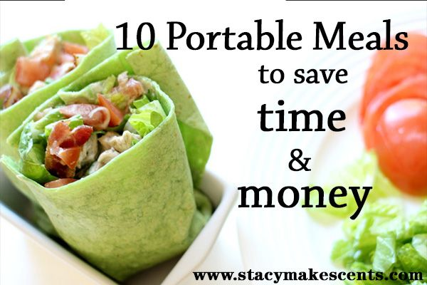 10 On-the-Go Meals to Save Time & Money