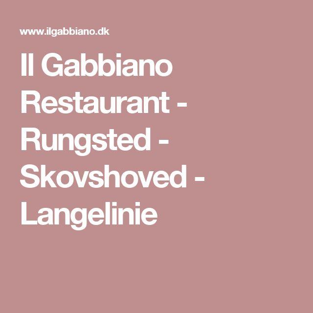 Il Gabbiano Restaurant - Rungsted - Skovshoved - Langelinie