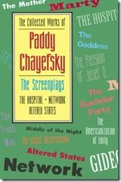 The collected works of (Volume 4) - Paddy Chayefsky
