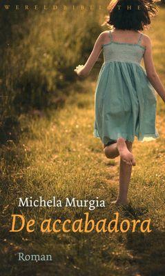 Michela Murgia, De accabadora Gelezen door de leesclub in maart 2014