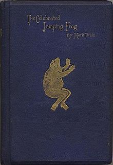 The Celebrated Jumping Frog of Calaveras County (1865) - short story by Mark Twain