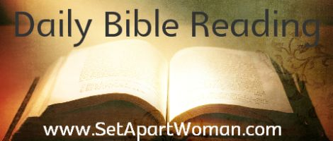 Daily Bible Reading Plans at SetApartWoman.com