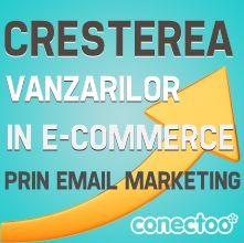 Cresterea Vanzarilor Prin Email Marketing (II)