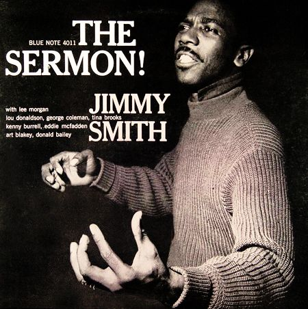 Jimmy Smith - The Sermon! (1957)