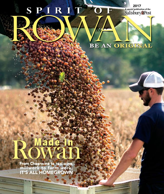 "From Cheerwine to real wine, millwork to farm work, it's all homegrown. That's one way to describe this section, the Salisbury Post's third annual ""Spirit of Rowan."" Inspired by the ""Be an Original"" theme of the county's rebranding campaign, we decided to take a look at the goods and products that have roots in Rowan soil — literally …"