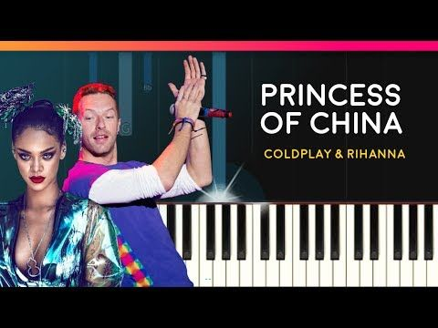 "(6) Coldplay - ""Princess Of China"" ft Rihanna Piano Tutorial - Chords - How To Play - Cover - YouTube"